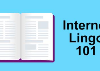 Internet Lingo 101
